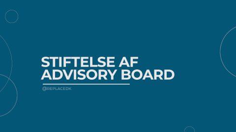 Stiftelse af advisory board